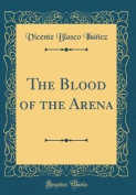 The Blood of the Arena