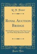 Royal Auction Bridge