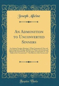 An Admonition to Unconverted Sinners