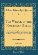 The Wreck of the Northern Belle, Vol. 1 of 4