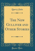 The New Gulliver and Other Stories