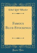 Famous Blue-Stockings