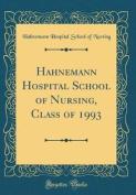 Hahnemann Hospital School of Nursing, Class of 1993