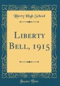 Liberty Bell, 1915