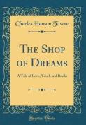 The Shop of Dreams
