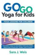 Go Go Yoga for Kids
