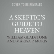A Skeptic's Guide to Heaven [Audio]