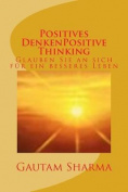 Positives Denken(german Edition Positive Thinking [GER]