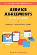 Service Agreements for Smb Consultants - Revised Edition