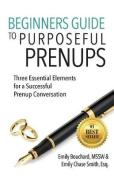 Beginners Guide to Purposeful Prenups