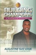 Building Champions