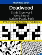 Deadwood Trivia Crossword Word Search Activity Puzzle Book