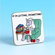 Vanessa Bee If Im Sitting Im Knitting Knitters Coaster