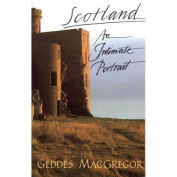 Scotland : An Intimate Portrait