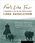 Feels Like Far : A Rancher's Life on the Great Plains