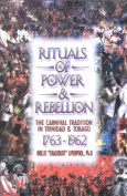 Rituals of Power and Rebellion