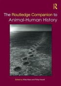 The Routledge Companion to Animal-Human History