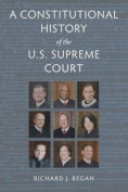 A Constitutional History U.S. Supreme Court