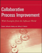 Collaborative Process Improvement : With Examples from the Software World