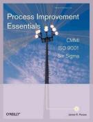 Process Improvement Essentials