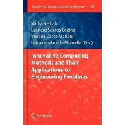 Innovative Computing Methods and Their Applications to Engineering Problems
