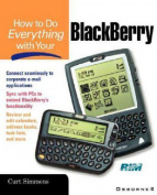 How to Do Everything with Your Blackberry