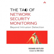 The Tao Of Network Security Monitoring