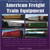An Illustrated Guide to American Freight Train Equipment