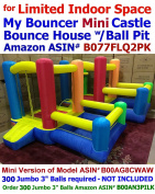 Best for Limited Space - My Bouncer My Little Mini Castle 200cm L x 260cm W x 170cm H Bounce House Bopper w/ Built-in Ball Pit; Hoop & Step