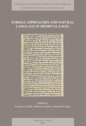 Formal Approaches and Natural Language in Mediaeval Logic