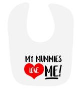 'My Mummies Love Me' cute unisex baby hook and loop feeding bib