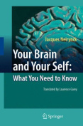 Your Brain and Your Self