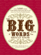 The Big Book of Words You Should Know : Over 3,000 Words Every Person Should be Able to Use