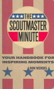The Scout Master Minute