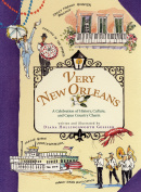 Very New Orleans : A Celebration of History, Culture, and Cajun Country Charm