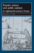 Popular Science and Public Opinion in Eighteenth-Century France