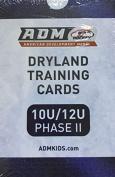 American Development Model Dryland Training Cards 10u/12u Phase II Second Phase