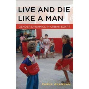 Live and Die Like a Man