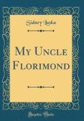 My Uncle Florimond