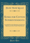 Kinks for Cotton Superintendents