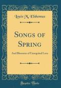 Songs of Spring