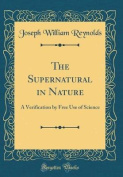 The Supernatural in Nature