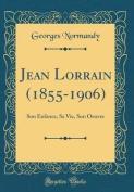 Jean Lorrain (1855-1906) [FRE]