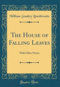 The House of Falling Leaves