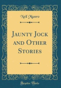 Jaunty Jock and Other Stories