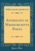 Anthology of Massachusetts Poets
