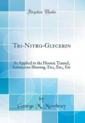 Tri-Nitro-Glycerin