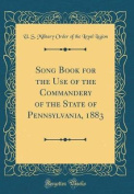 Song Book for the Use of the Commandery of the State of Pennsylvania, 1883