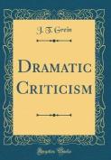 Dramatic Criticism
