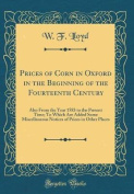 Prices of Corn in Oxford in the Beginning of the Fourteenth Century